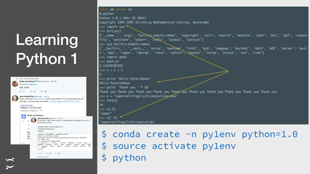 Learning Python 1 $ conda create -n py1env pyth...