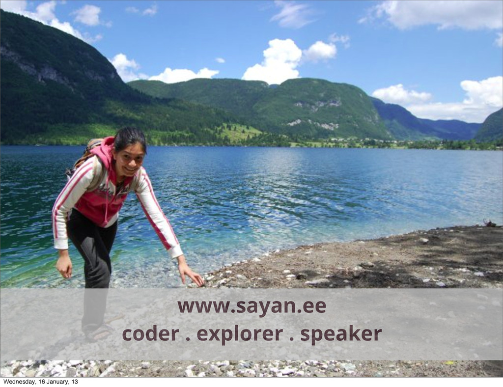 www.sayan.ee coder . explorer . speaker Wednesd...