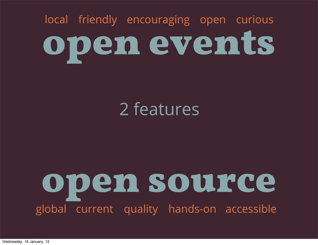 2 features encouraging open curious friendly cu...