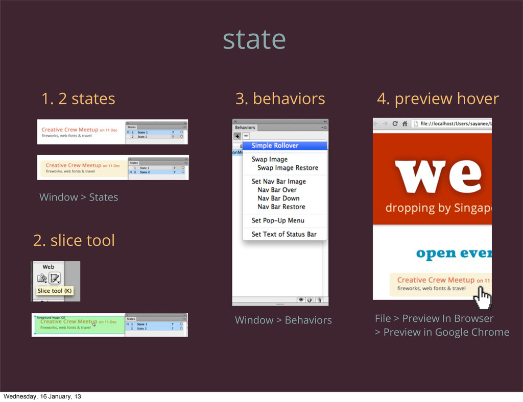 state 1. 2 states 2. slice tool 3. behaviors 4....