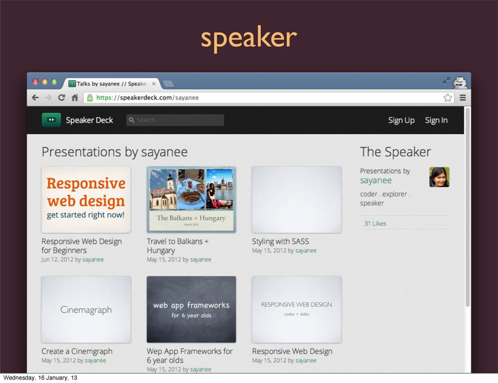 speaker Wednesday, 16 January, 13