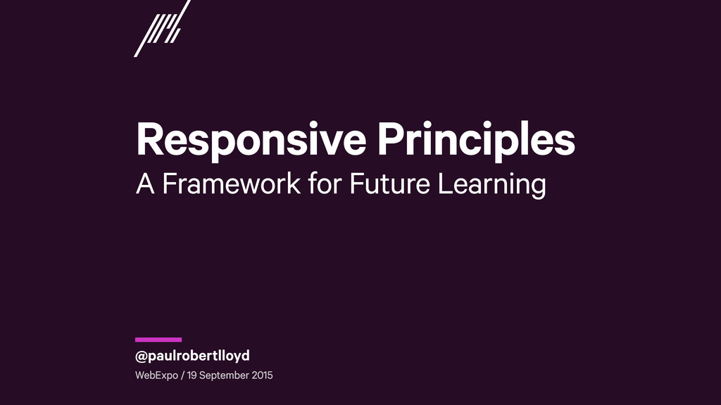 Responsive Principles A Framework for Future L...