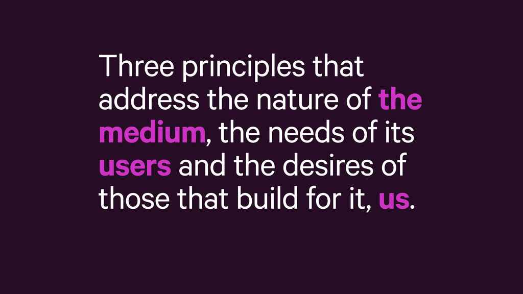 Three principles that address the nature of the...