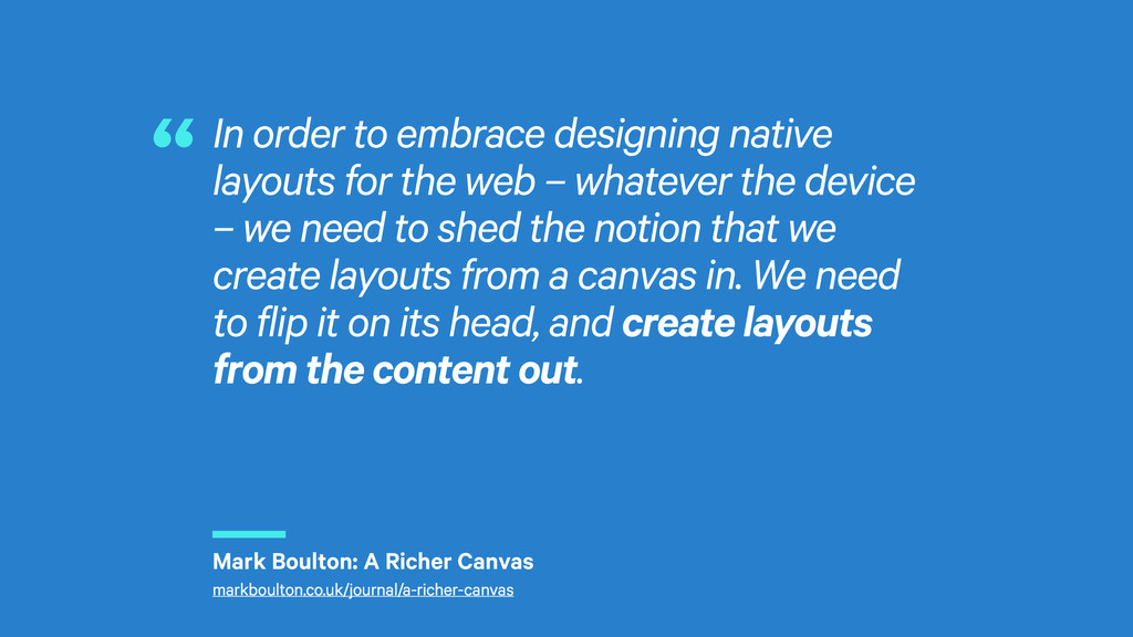 r In order to embrace designing native layouts ...