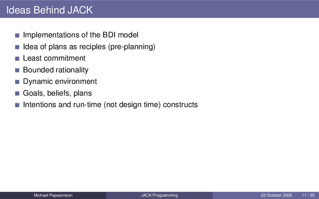 Ideas Behind JACK Implementations of the BDI mo...