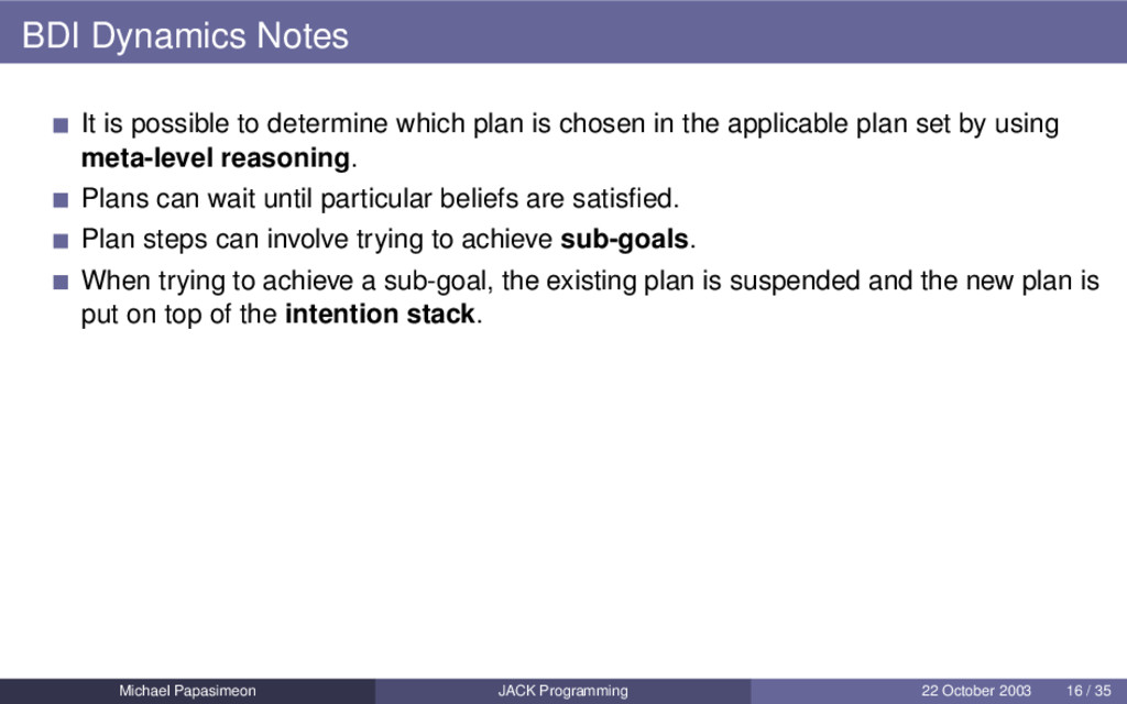 BDI Dynamics Notes It is possible to determine ...