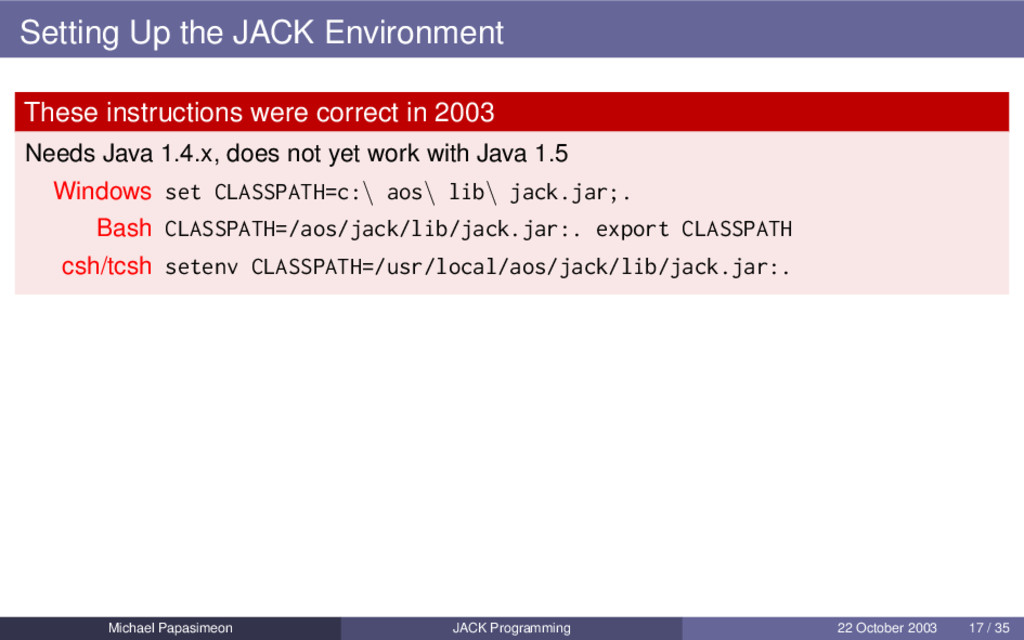 Setting Up the JACK Environment These instructi...