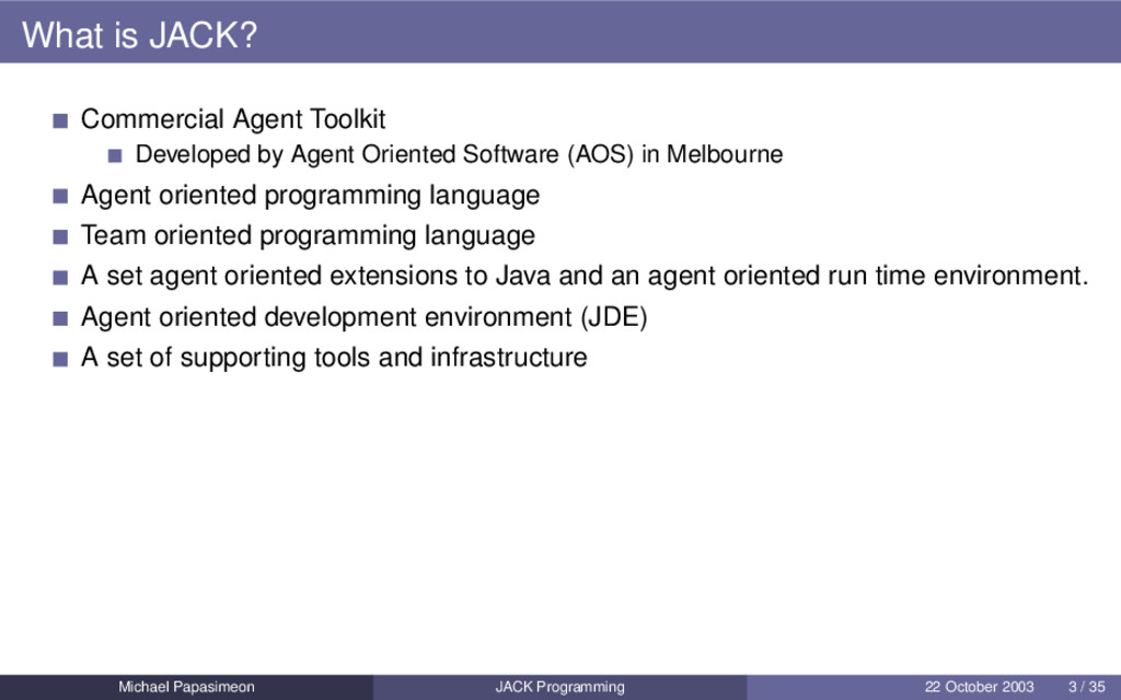 What is JACK? Commercial Agent Toolkit Develope...