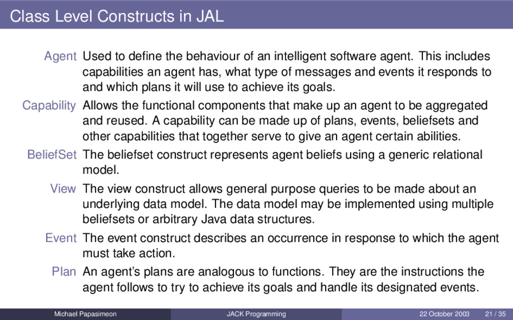 Class Level Constructs in JAL Agent Used to defi...
