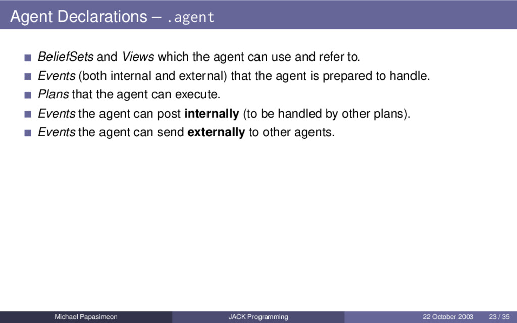 Agent Declarations – .agent BeliefSets and View...