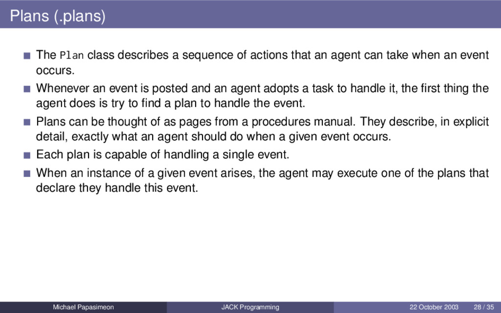 Plans (.plans) The Plan class describes a seque...