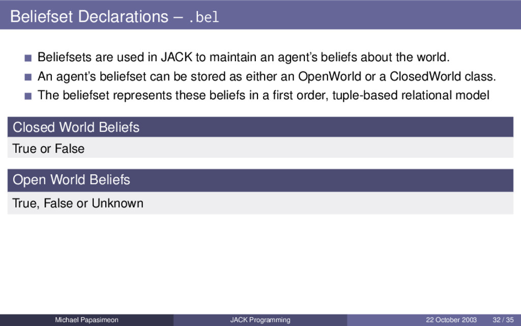 Beliefset Declarations – .bel Beliefsets are us...