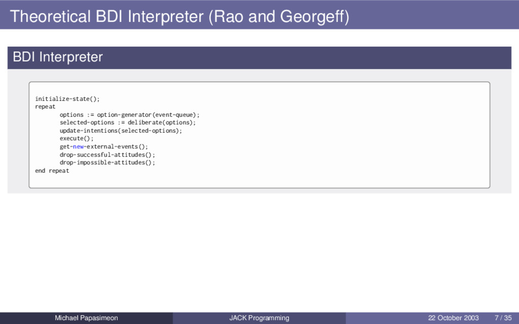 Theoretical BDI Interpreter (Rao and Georgeff) ...