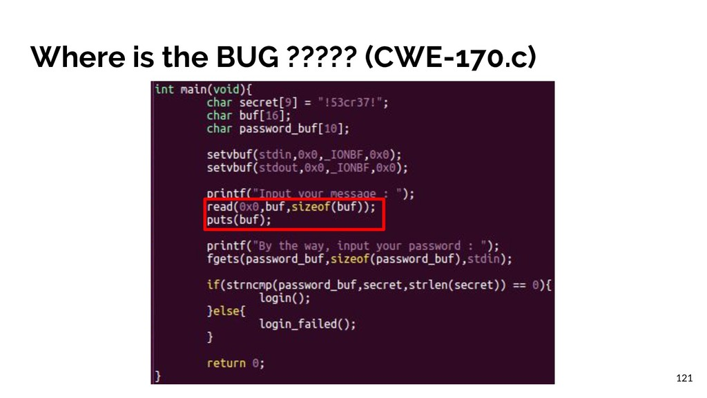 Where is the BUG ????? (CWE-170.c) 121