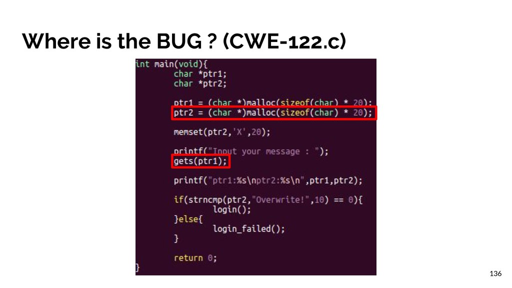Where is the BUG ? (CWE-122.c) 136