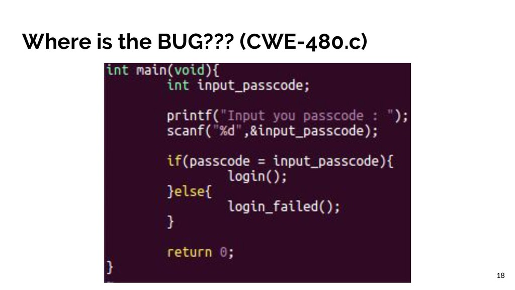 Where is the BUG??? (CWE-480.c) 18