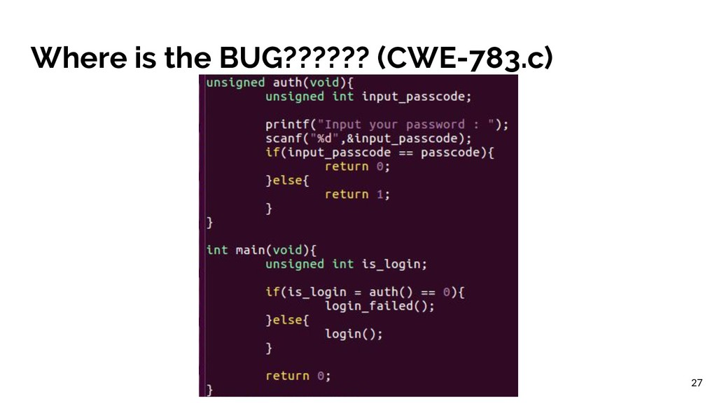 Where is the BUG?????? (CWE-783.c) 27