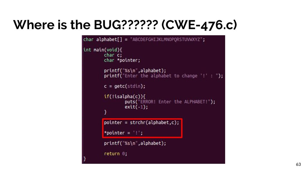 Where is the BUG?????? (CWE-476.c) 63
