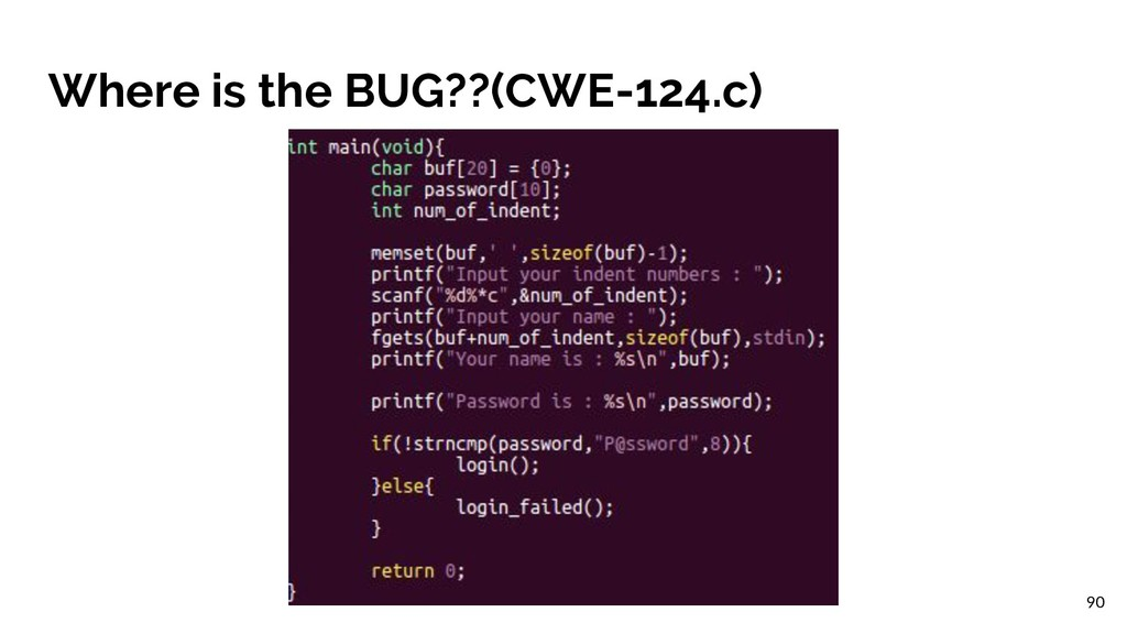 Where is the BUG??(CWE-124.c) 90