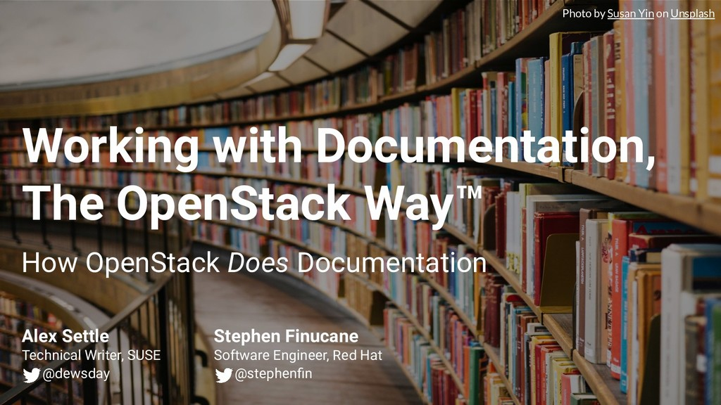Working with Documentation, The OpenStack Way™ ...