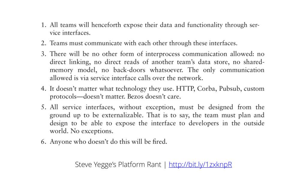 Steve Yegge's Platform Rant | http://bit.ly/1zx...