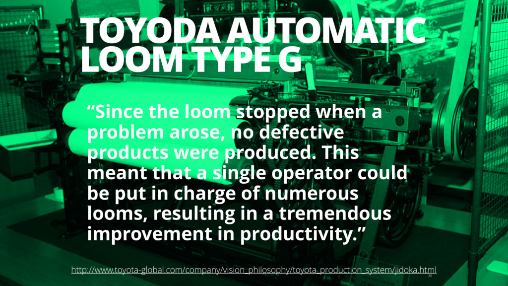 "TOYODA AUTOMATIC LOOM TYPE G 36 ""Since the loom..."