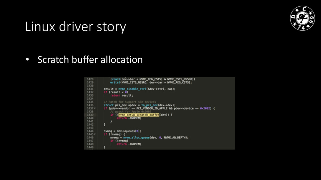 Linux driver story • Scratch buffer allocation