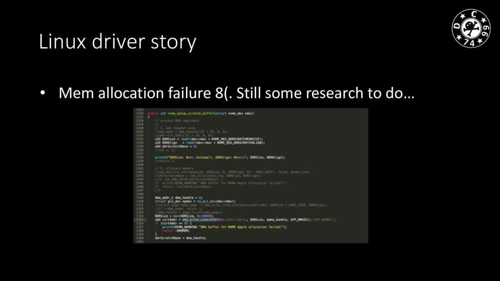 Linux driver story • Mem allocation failure 8(....
