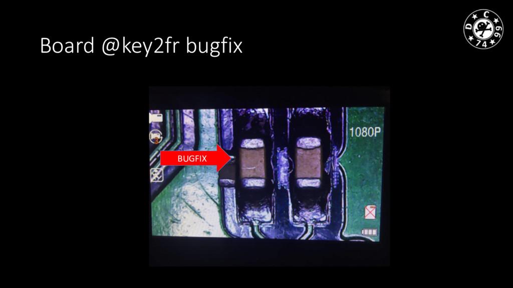 Board @key2fr bugfix BUGFIX