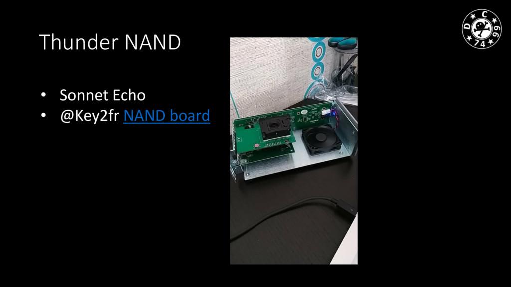 Thunder NAND • Sonnet Echo • @Key2fr NAND board