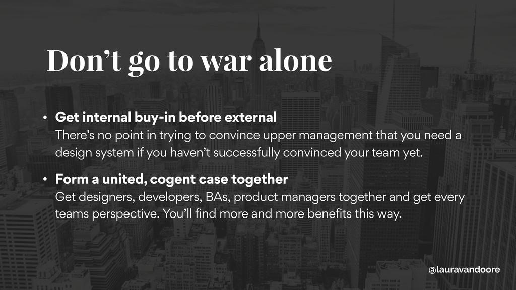 Don't go to war alone @lauravandoore • Get inte...