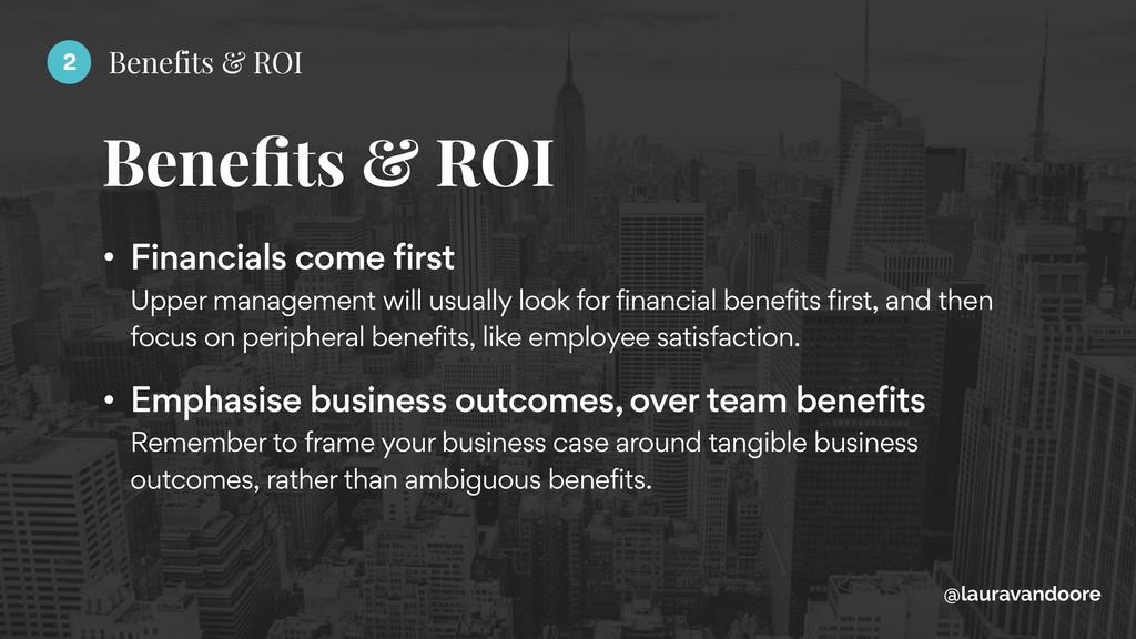 Benefits & ROI @lauravandoore • Financials come ...