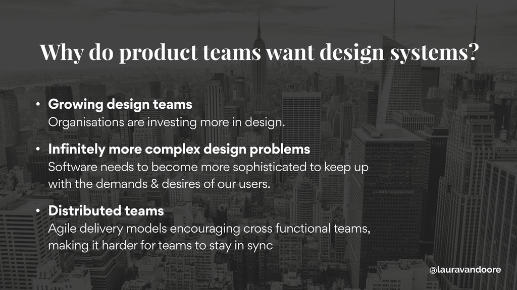 • Growing design teams