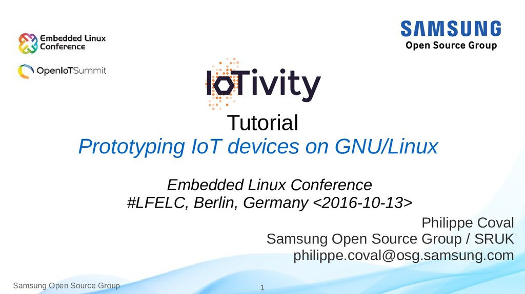 Samsung Open Source Group 1 Tutorial Philippe C...