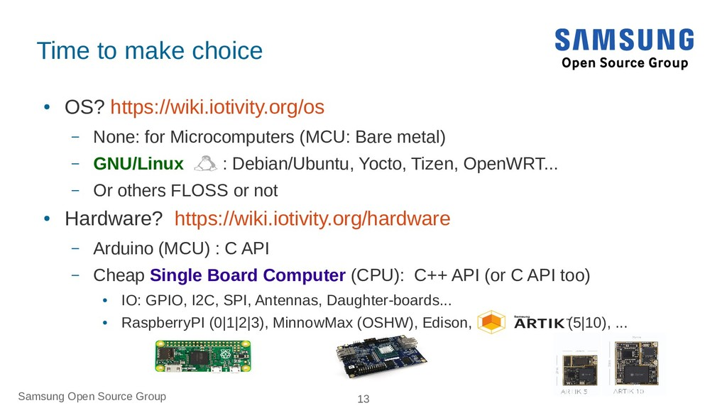 Samsung Open Source Group 13 Time to make choic...