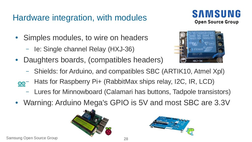 Samsung Open Source Group 28 Hardware integrati...