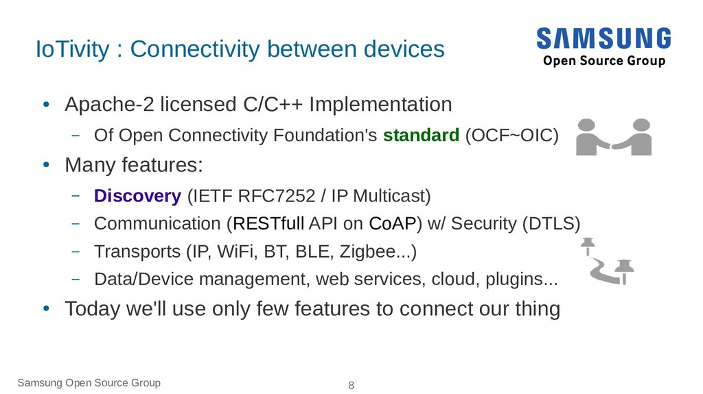 Samsung Open Source Group 8 IoTivity : Connecti...