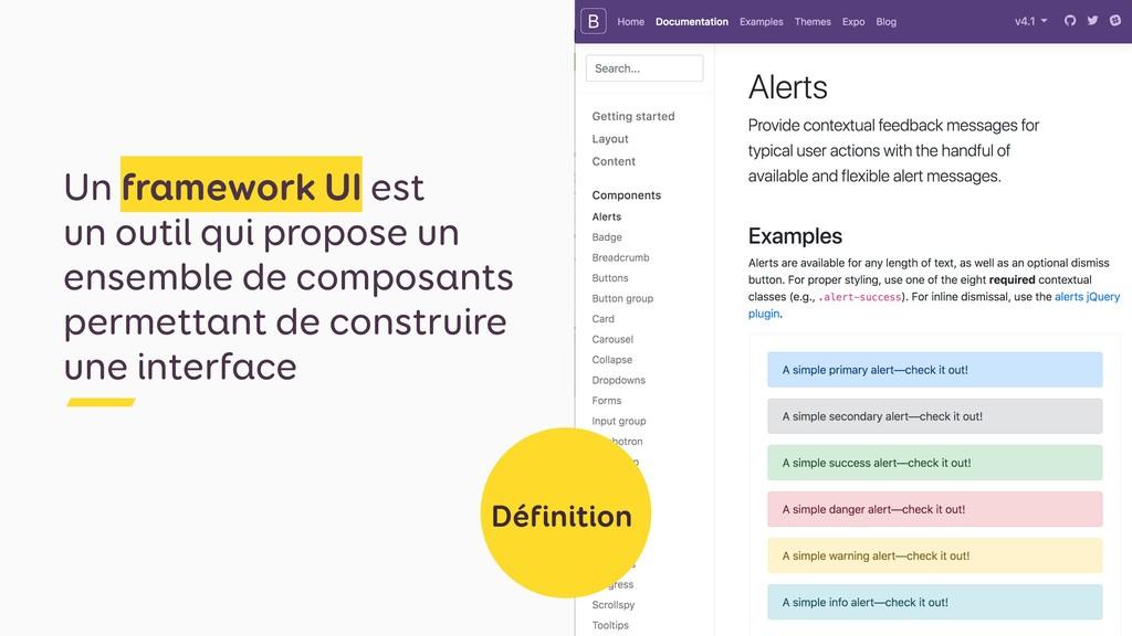 Un framework UI est  un outil qui propose un e...