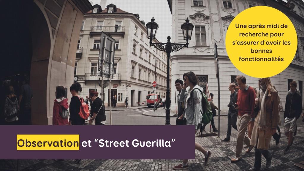 """Observation et """"Street Guerilla"""" Une après midi..."""