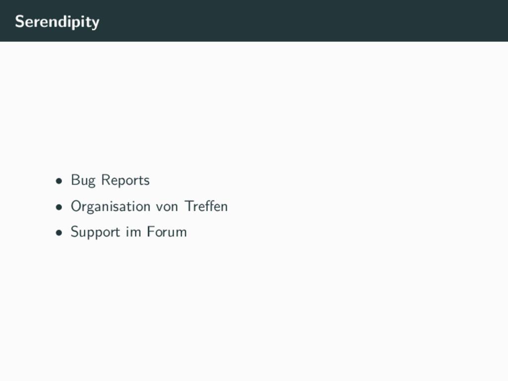 Serendipity • Bug Reports • Organisation von Tr...