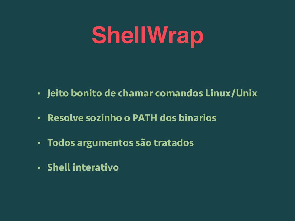 ShellWrap • Jeito bonito de chamar comandos Lin...