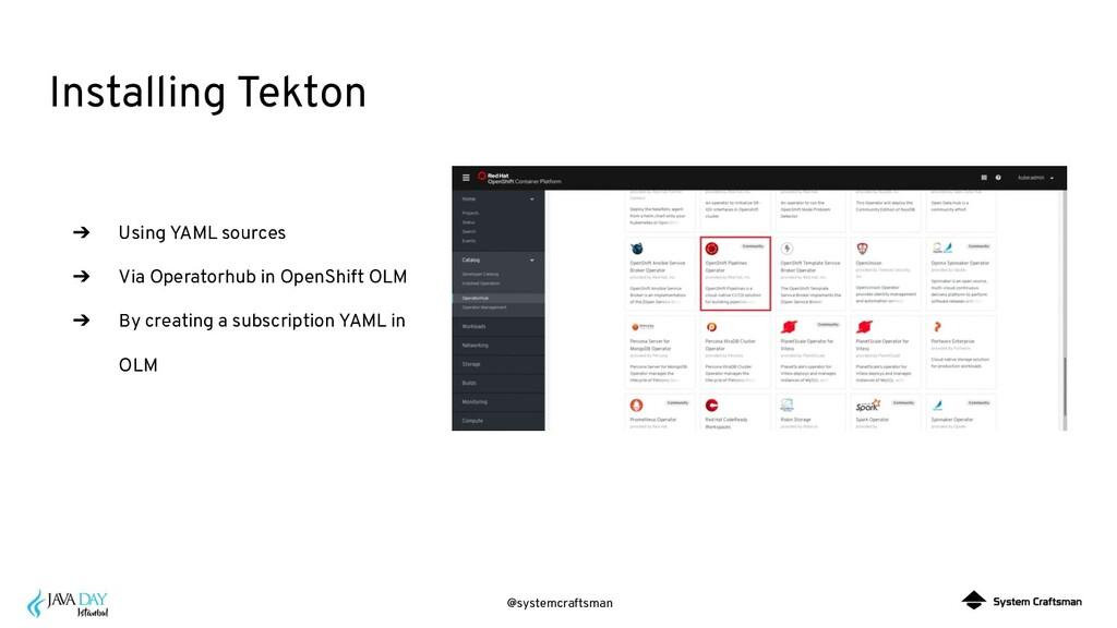 @systemcraftsman Installing Tekton ➔ Using YAML...