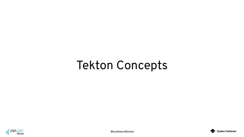 @systemcraftsman Tekton Concepts