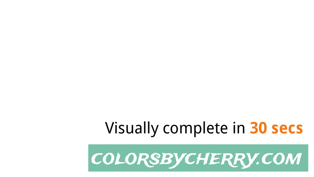 colorsbycherry.com Visually complete in 30 secs