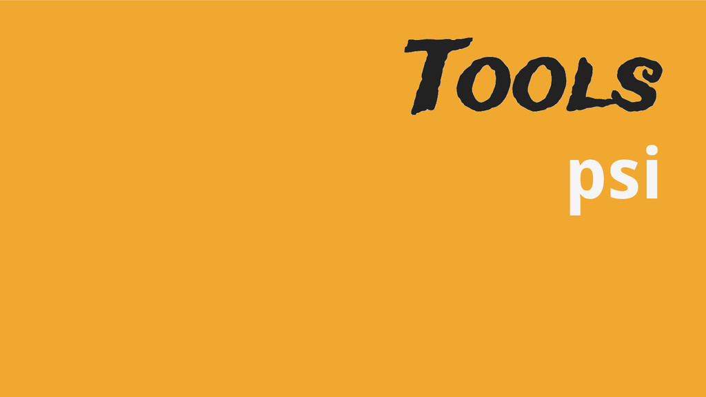Tools psi