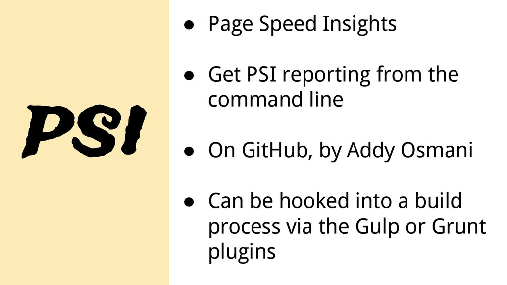 psi ● Page Speed Insights ● Get PSI reporting f...