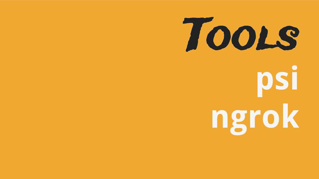 Tools psi ngrok