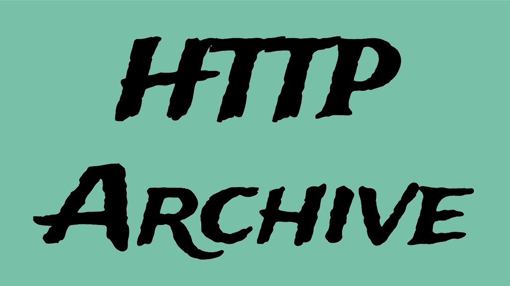 HTTP Archive