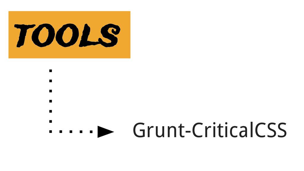 tools Grunt-CriticalCSS