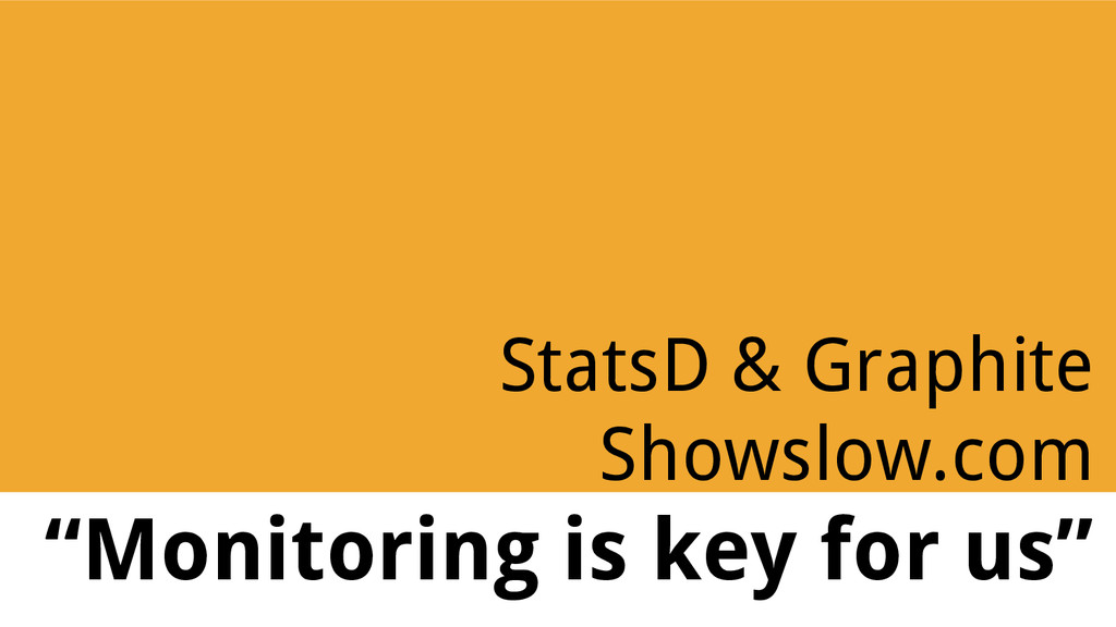 """StatsD & Graphite Showslow.com """"Monitoring is k..."""